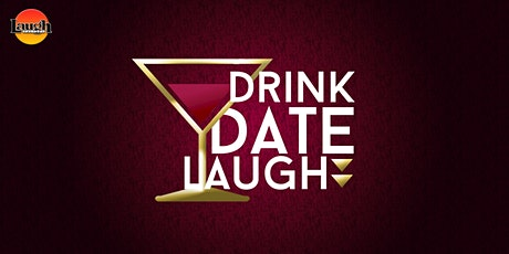 Drink, Date, Laugh: Standup Comedy at Laugh Factory tickets
