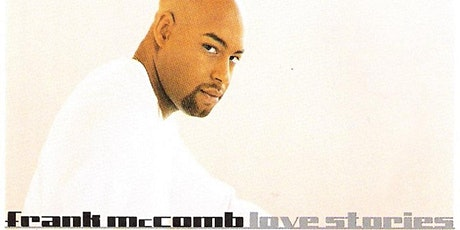 """Frank McComb """"20 Years of Love Stories"""" A Live Recording tickets"""