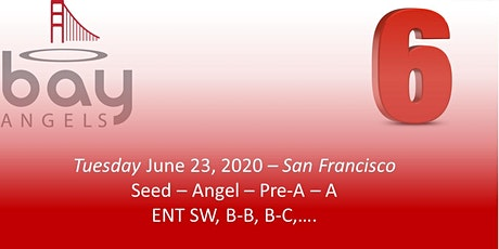 Bay Angels Investors Event - June 23, 2020- San Francisco tickets