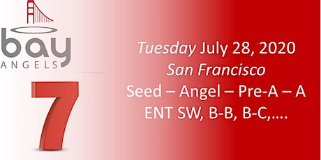 Bay Angels Investors Event - July 28, 2020- San Francisco tickets