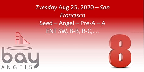 Bay Angels Investors Event - Aug 25, 2020- San Francisco tickets