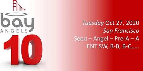 Bay Angels Investors Event - Oct 27, 2020- San Francisco tickets