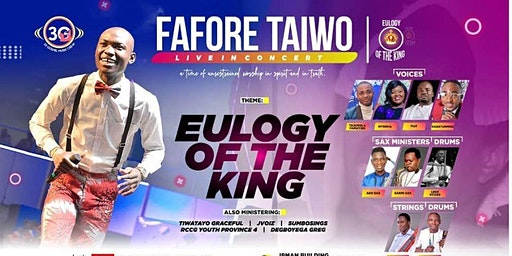 EULOGY OF THE KING - FAFORE TAIWO LIVE IN CONCERT