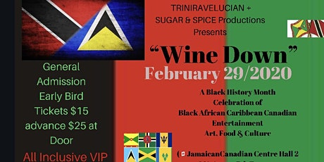 """Black African Caribbean Canadian Artists Black History Month """"Wine Down""""! ! tickets"""