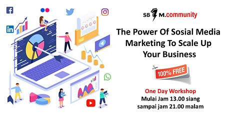"[ Free Event ] "" The Power Of Social Media Marketing To Scale Up Your Busi tickets"