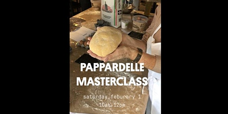 PAPPARDELLE MASTERCLASS tickets