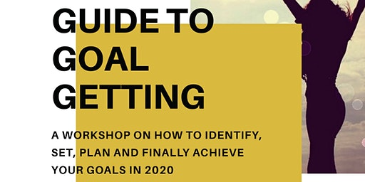 Guide to Goal Getting