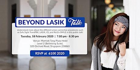 Beyond LASIK Talk (Tue, 18 Feb 2020) tickets
