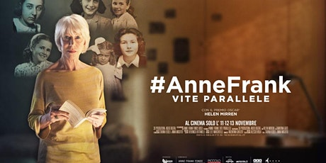 #AnneFrank - Vite parallele biglietti