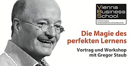 Gregor Staub: Die Magie des perfekten Lernens Tickets