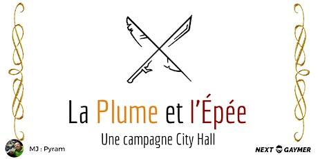 City Hall - La Plume et l'Epée - par Pyram billets