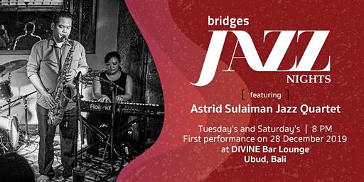 Jazz Nights with Astrid Sulaiman