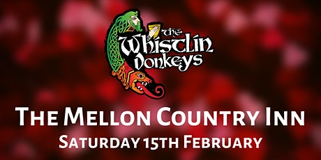 The Whistlin' Donkeys - Mellon Country Inn tickets