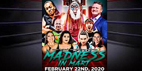 """Madness in Mart"" Pro Wrestling Fundraiser tickets"