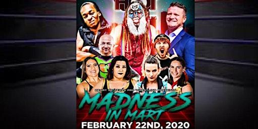 """Madness in Mart"" Pro Wrestling Fundraiser"