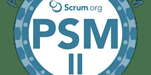 Advanced Professional Scrum Master (PSM II)- Belgium