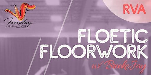 [RVA] Floetic Floorwork w/ Brooke Jay
