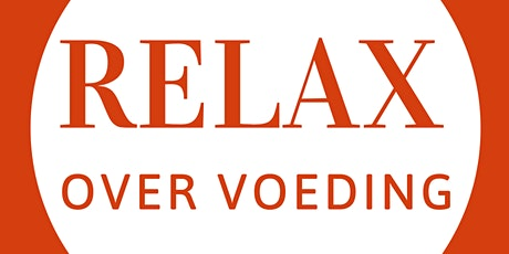 RELAX over voeding tickets