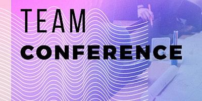 Team Conference @ Fathom