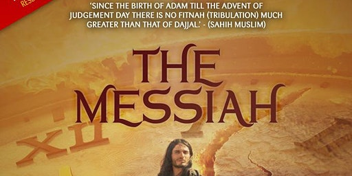 The Messiah with Shaykh Hasan Ali: FREE in London