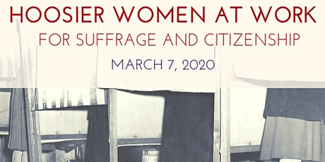Hoosier Women at Work Conference: Suffrage and Citizenship tickets