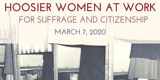 Hoosier Women at Work Conference: Suffrage and Citizenship
