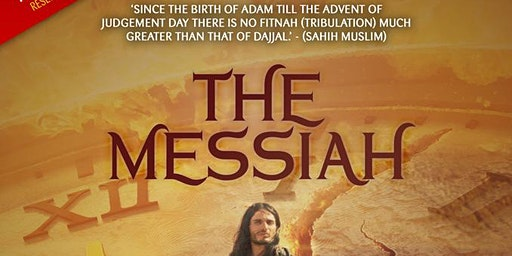 The Messiah with Shaykh Hasan Ali: FREE in Luton!