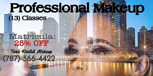 Professional Makeup Classes - In (13) weeks