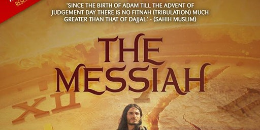 The Messiah with Shaykh Hasan Ali: FREE in Bradford!