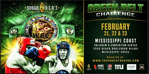 Sugar Bert Boxing Promotions Title Belt National Qualifier - Biloxi, MS February 22-23, 2020