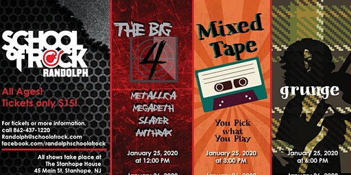 School of Rock - Randolph Presents The Big Four and Grunge