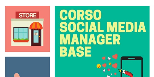 Corso Social Media Manager Base - Presentazione GRATUITA