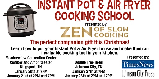 Instant Pot Cooking School- Kingsport Jan 20th at 7PM