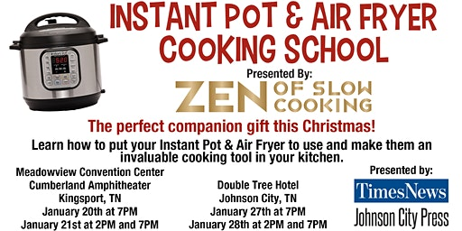 Instant Pot Cooking School- Kingsport Jan 21st at 2PM