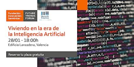 Viviendo en la era de la IA: Valencia 28 enero entradas