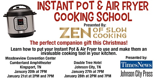 Instant Pot Cooking School- Johnson City Jan 28th at 7PM