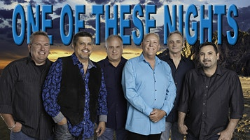 """The Eagles Tribute Concert starring """"One Of These Nights"""""""