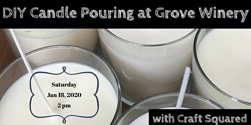 DIY Candle Pouring at Grove Winery