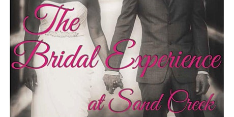 The Bridal Experience at Sand Creek tickets