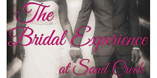 The Bridal Experience at Sand Creek