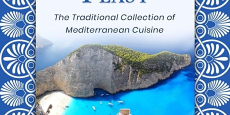 The Grecian Feast: The Traditional Collection of Mediterranean Cuisine tickets
