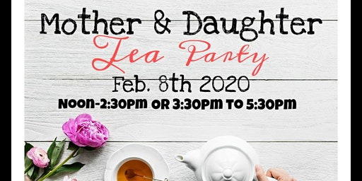 Mother & Daughter Tea Party!