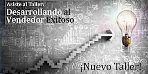 Desarrollando un Vendedor Exitoso- 6 y 13 marzo 2020-...