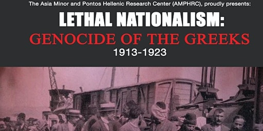 Lethal Nationalism: Genocide of the Greeks 1913-1923