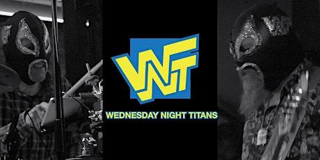 Wednesday Night Titans • Cheap Heat tickets