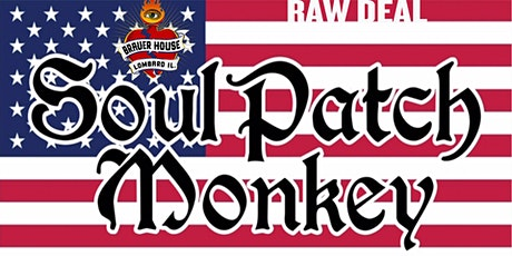 RAW DEAL with special guest Soul Patch Monkey at Brauer House tickets