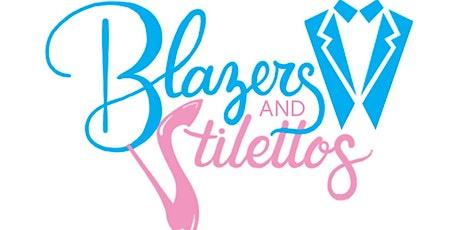 Blazers and Stilettos tickets