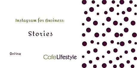 Instagram for Business: Stories *ONLINE* tickets