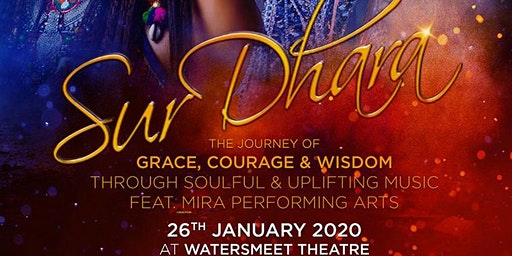 Sur Dhara - The Journey of Grace, Courage, Wisdom
