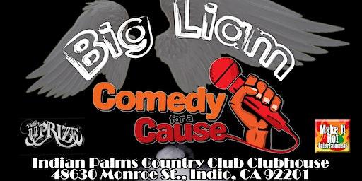 Big Liam Comedy For a Cause